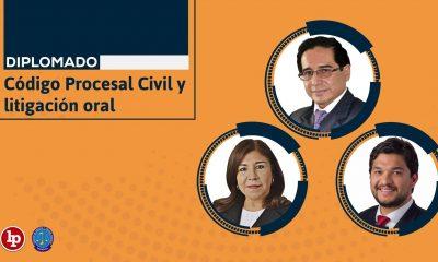 Diplomado: Código Procesal Civil y litigación oral. Inicio: 29 de abril